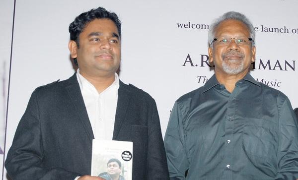 Mani Ratnam and A R Rahman
