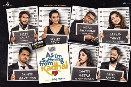 Balaji Mohan's web series - As I am suffering from Kaadhal