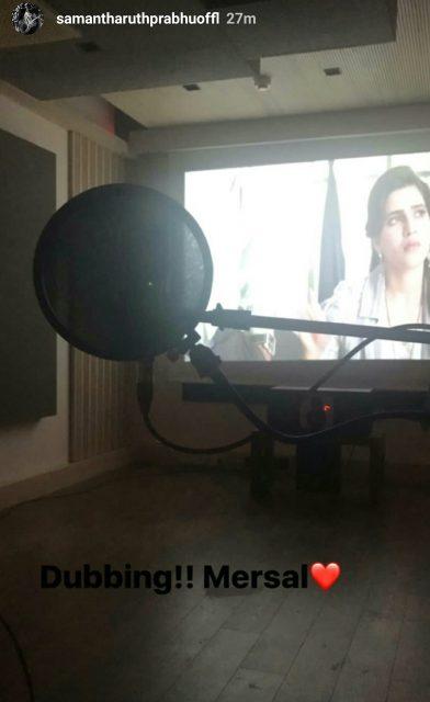 Samantha Ruth Prabhu starts dubbing for her upcoming movie MERSAL starring Vijay