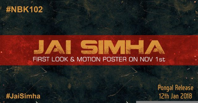 Nandamuri Balakrishna's next with director KS Ravi Kumar titled 'Jai Simha'; First look to be out November 1st