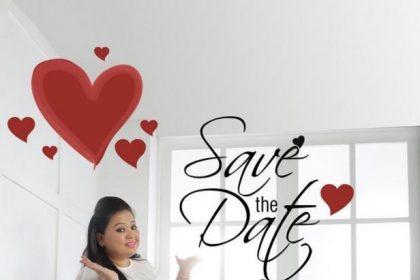 कॉमेडी क्वीन भारती सिंह ने अपनी शादी की डेट की अनाउंस