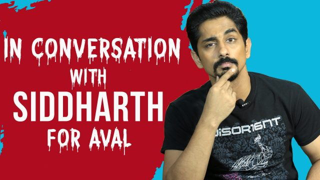 Watch: Siddharth talks about Aval and how tough it is to make a horror-genre film