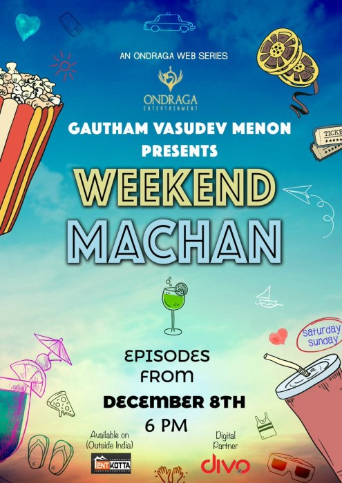 Gautham Vasudev Menon starts a new web series titled 'Weekend Machan'