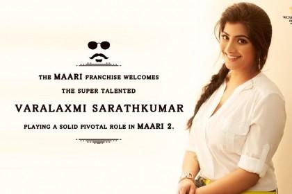 Varalaxmi Sarathkumar roped in for Maari 2 starring Dhanush and Sai Pallavi