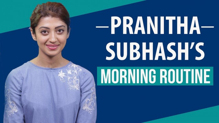 Watch: Pranitha Subhash reveals her morning routine and hacks she follows for her beauty