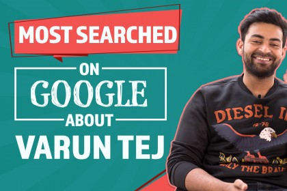 Watch: Most Searched Google Questions about Varun Tej